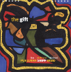 The Gift - Matthew Shipp Trio
